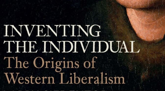 inventiing the individual, larry siedentop